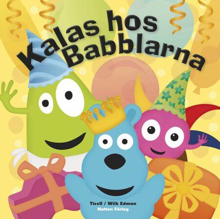 Babblarna - Kalas Hos Babblarna